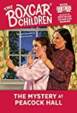 The Mystery at Peacock Hall (Boxcar Children Mysteries, 63) by  Gertrude Chandler Warner (Creator), Charles Tang (Illustrator) (Paperback - March 1998)