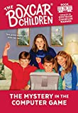 The Mystery in the Computer Game (Boxcar Children Mysteries, 78) by  Gertrude Chandler Warner, Hodges Soileau (Illustrator) (Paperback - September 2000)