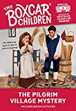 The Pilgrim Village Mystery (The Boxcar Children Special, Book 5) by  Gertrude Chandler Warner, Charles Tang (Illustrator) (Paperback - October 1995)