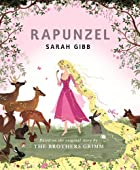 Rapunzel: Based on the Original Story by the…