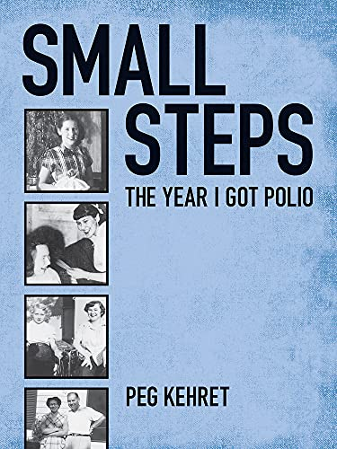 [Small Steps: The Year I Got Polio]