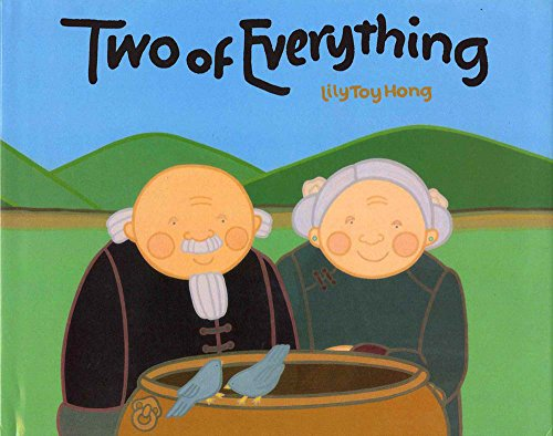 Two of Everything: A   Chinese Folktale by Lily Toy Hong