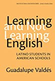 Learning and Not Learning English: Latino Students in American Schools (Multicultural Education, 9)