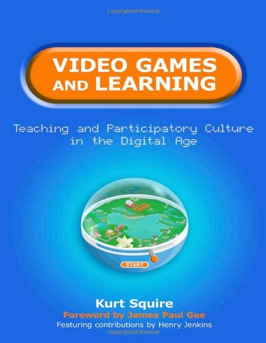 Video games and learning: teaching and participatory culture in the digital ...
