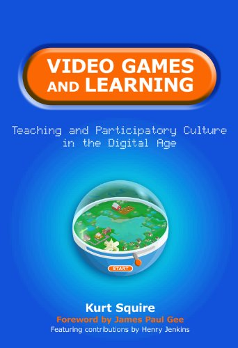 Video games and learning : teaching and participatory culture in the ...