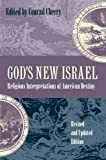 Image for God's New Israel: Religious Interpretations of American Destiny