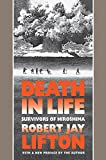 Death in Life: Survivors of Hiroshima by Robert Jay Lifton