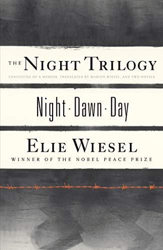 The Night Trilogy: Night, Dawn, Day - Elie Wiesel