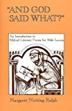 """And God Said What?"": An Introduction to Biblical Literacy Forms for Bible Lovers"