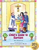 Child's Guide to Baptism (Child's Guide)