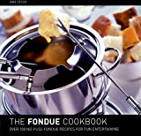 The Fondue Cookbook