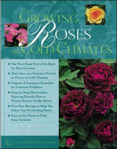 Growing Roses in Cold Climates by John Whitman