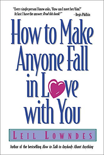how to make anyone fall in love