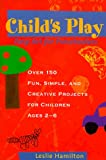 Child's Play: Easy Art for Preschoolers