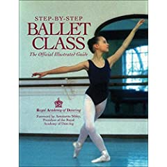 Step-By-Step Ballet Class (Paperback) by Royal Academy of Dancing