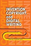 Invention, copyright, and digital writing [electronic resource]