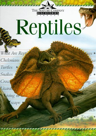 Reptiles (Nature Company Discoveries Libraries), Creagh, Carson; Bowman, Anne