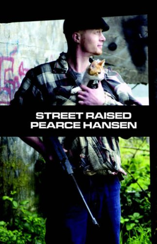 Street Raised by Pearce Hansen