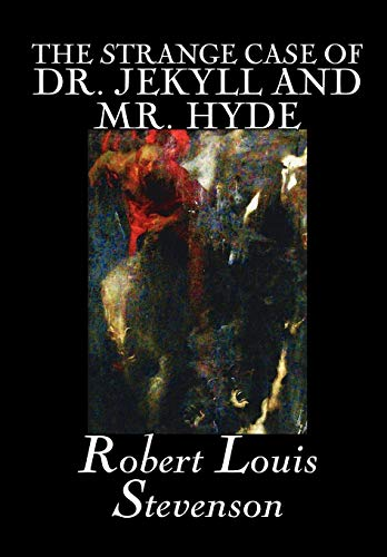 a comparison of dr jekyll and mr hyde by robert louis stevenson in modern american literature A literary comparison of frankenstein or, the modern prometheus , by mary wollstonecraft shelley and the strange case of dr jekyll and mr hyde, by robert louis stevenson.