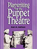 cover of Playwriting for Puppet Theatre