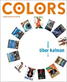 Colors: Issues 1 to 13 by Tibor Kalman