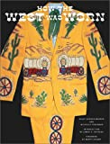 How the West Was Worn, George-Warren, Holly; Freedman, Michelle; Stuart, Marty
