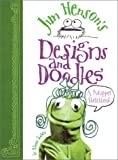 cover of Jim Henson's Designs and Doodles: A Muppet Sketchbook