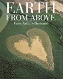 Earth From Above Revised and Expanded Edition
