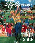 Big-Time Golf, Neiman, Leroy