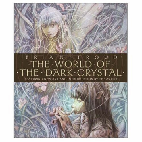 The World of the Dark Crystal! (art book)