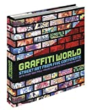 Graffiti World : Street Art from Five Continents/Nicholas Ganz