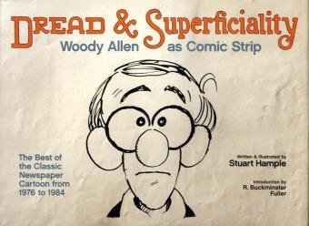 Dread & Superficiality: Woody Allen as Comic Strip