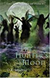 The Hunter's Moon (Chronicles Of Faerie)
