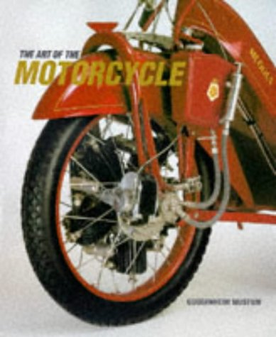 The Art of the Motorcycle (Guggenheim Museum Publications) - Guggenheim Museum