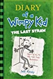 Diary of a Wimpy Kid: The Last Straw (Book 3), Kinney, Jeff