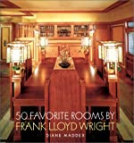 50 Favorite Rooms By Frank Lloyd Wright book cover