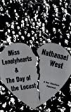Cover Image of Miss Lonelyhearts & the Day of the Locust by Nathanael West published by W.W. Norton & Company