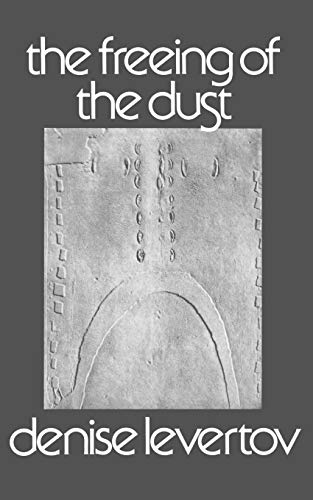 The Freeing of the Dust (New Directions Books), Levertov, Denise