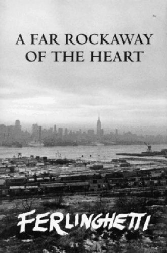 A Far Rockaway of the Heart, Ferlinghetti, Lawrence
