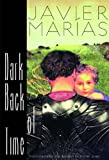 Book Cover: DARK BACK OF TIME by Javier Marias