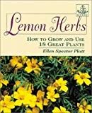 Lemon Herbs : How to Grow and Use 18 Great Plants