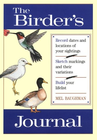 Birder's Journal, Baughman, Mel M.; Reiger, George