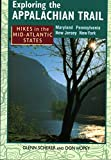 Hikes in the Mid-Atlantic States: Maryland Pennsylvania New  Jersey New York (Exploring the Appalachian Trail)