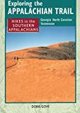Exploring the Appalachian Trail: Georgia North Carolina Tennessee (Exploring the Appalachian Trail)