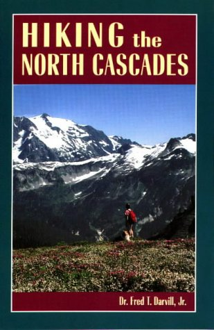 Hiking the North Cascades, Darvill, Fred T.