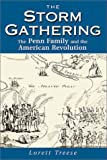 The Storm Gathering: The Penn Family and the American Revolution