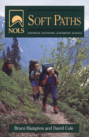NOLS Soft Paths: Revised (NOLS Library), Hampton, Bruce; Cole, David