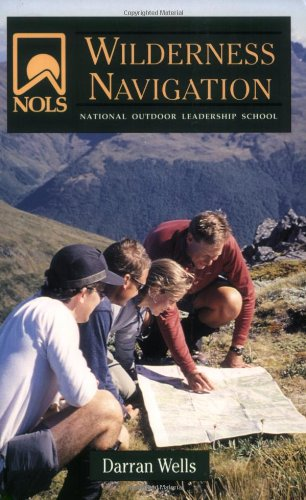 NOLS Wilderness Navigation (NOLS Library), Wells, Darran