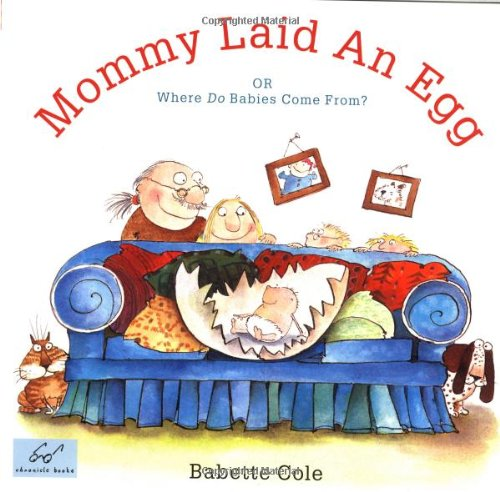 Mommy Laid an Egg by Babette Cole
