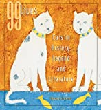 99 Lives: Cats in History, Legend and Literature